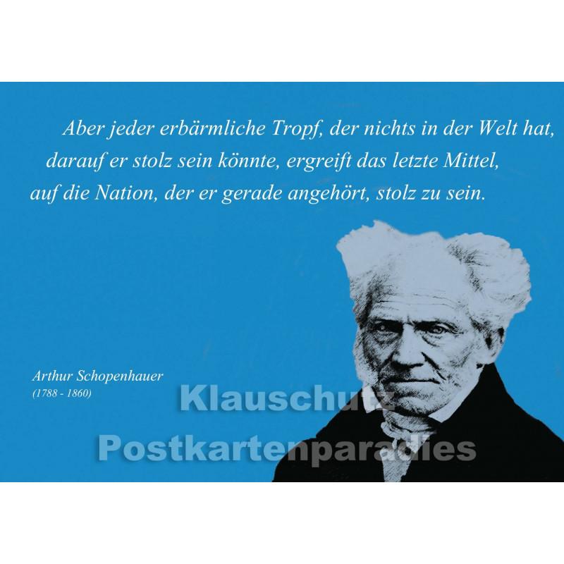 Schopenhauer - Aber jeder erbärmliche Tropf | Zitat Postkarte vom Postkartenparadies