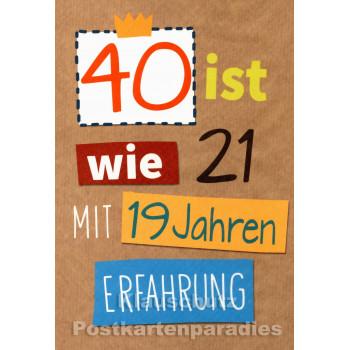 Runder Geburtstag Doppelkarte | 40 ist wie 21