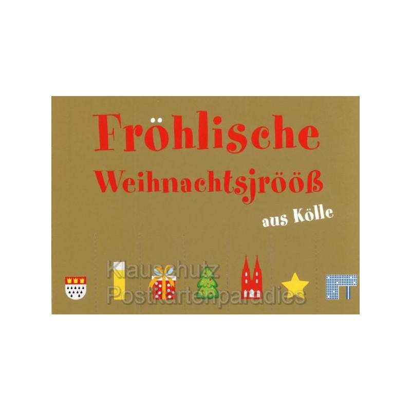 Fröhlische Weihnachtsjrööß aus Kölle - Regionale Weihnachtskarte