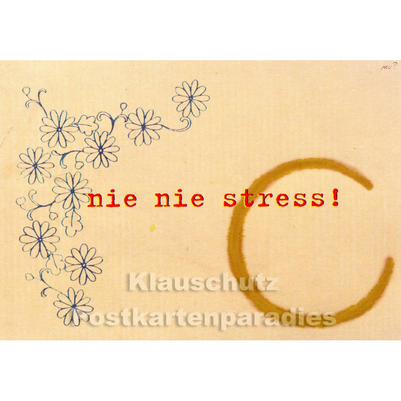 Nie Nie Stress | Postkarte