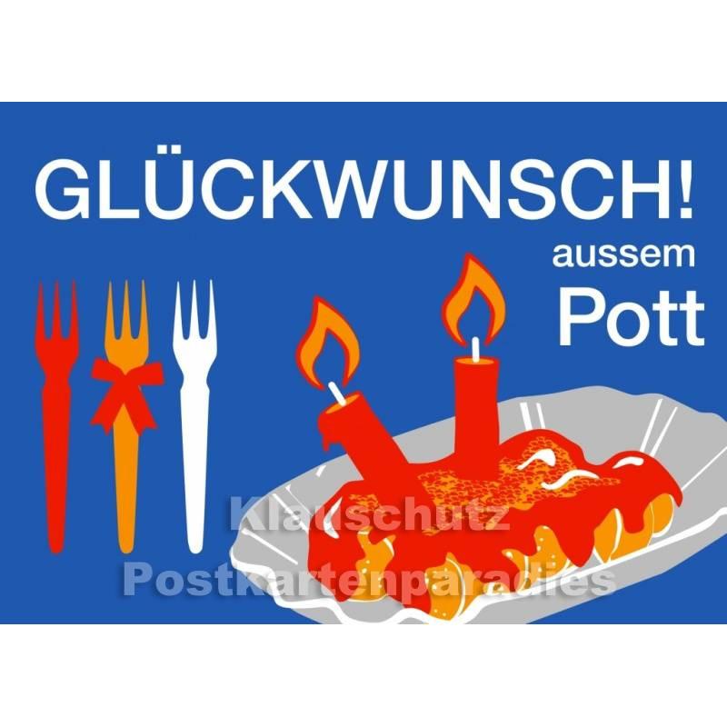 Glückwunsch aussem Pott - Postkarte Ruhrpott