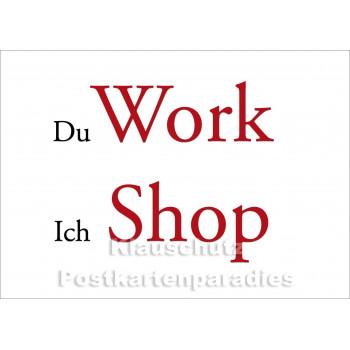Postkarte Workshop - Du Work, ich Shop