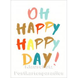 Oh happy happy day | Postkarte mit Glimmerlack