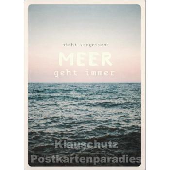 Meer geht immer - Up-Cards Aufstell Postkarte von Taurus