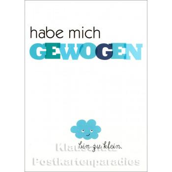 Rannenberg Sprüche Postkarte | Habe mich gewogen