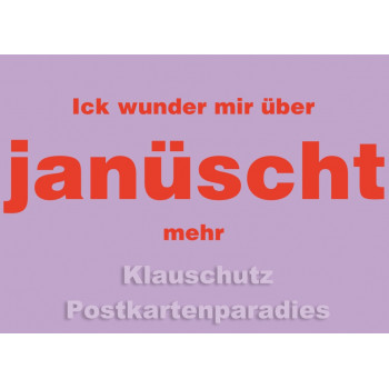 Berlin Postkarte von Cityproducts: Ick wunder mir über janüscht mehr.