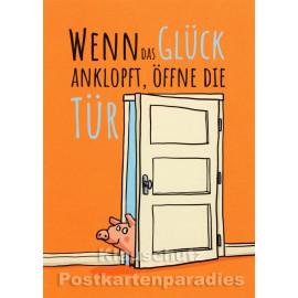 Rannenberg Sprüche Postkarte | Wenn das Glück anklopft, öffne die Tür.