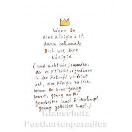 Karindrawings Postkarten | Wenn du eine Königin bist