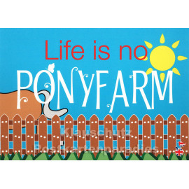 Life is no Ponyfarm | Mainspatzen Denglish Karte