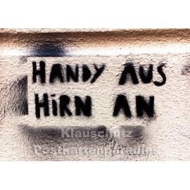 Handy aus, Hirn an | Huraxdax Foto Postkarte