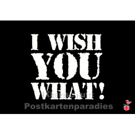 I Wish you what | Lustige Mainspatzen DEnglish Postkarte