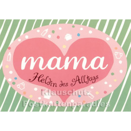 Mama - Heldin des Alltags | Discordia mÜtter Postkarte