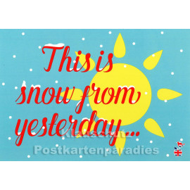 This is snow from yesterday | Mainspatzen Denglish Karte