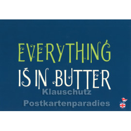 Everything in Butter | Mainspatzen Denglish Karte