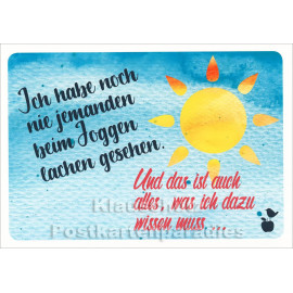 Mainspatzen Postkarte | Ich habe noch nie jemanden beim Joggen lachen gesehen.