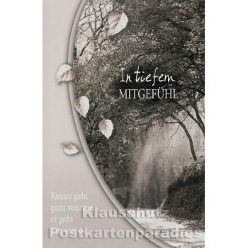 Trauer Postkarte zum Sparpreis - In tiefem Mitgefühl