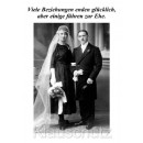 Viele Beziehungen enden glücklich, aber einigen führen zur Ehe. Lustige Hochzeitskarte Postkarte von Discordia