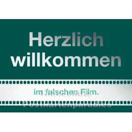 Cityproducts Sprüche Postkarte: Herzlich willkommen im falschen Film