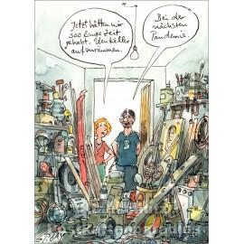 Postkarte Peter Gaymann | Jetzt hätten wir so lange Zeit gehabt, den Keller aufzuräumen.