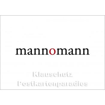 mannomann   Postkartenparadies Postkarte kurz & knapp
