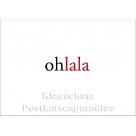 "ohlala | Postkartenparadies Postkarte aus der Serie ""kurz & knapp"""