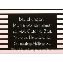 Rabenmütter Sprüche Postkarte: Beziehungen: Man investiert immer so viel ...
