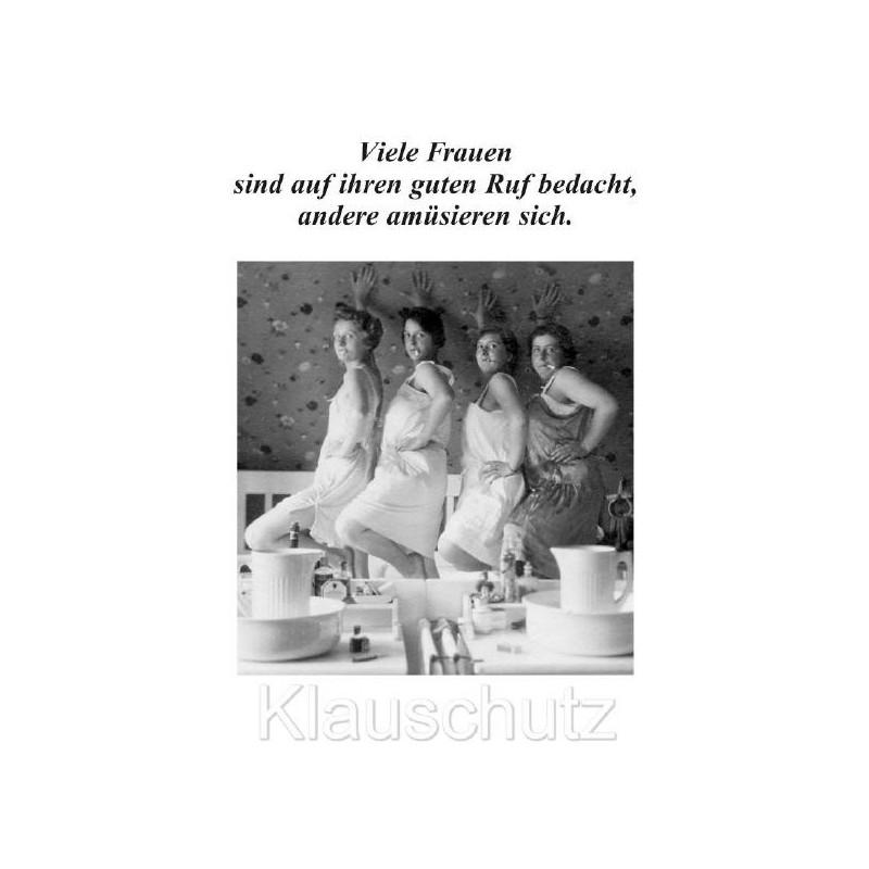 Discordia Sprüchekarte Postkarte: Viele Frauen sind auf Ihren guten Ruf bedacht, andere amüsieren sich.