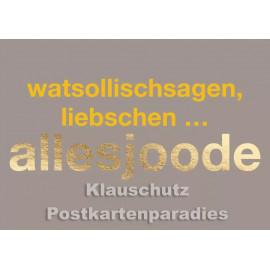 Cityproducts Köln Postkarte mit goldfarbenem Text: Allesjoode
