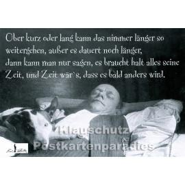 Es dauert noch | Karl Valentin -  Zitat Postkarte von Huraxdax