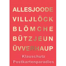 Kölsche Doppelkarte zum Geburtstag von Cityproducts - Alles Joode ...