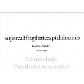 Supercalifragilisticexpialidocious | Englisch | Extrem gut | Wortschatzkarte