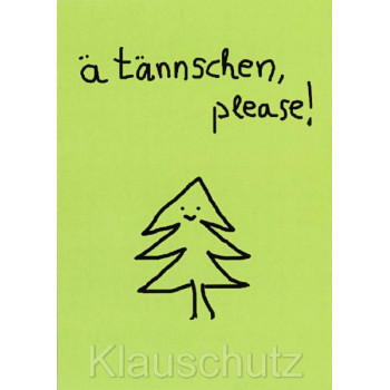 Weihnachtskarte - ä tännschen, please!