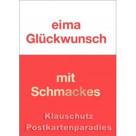 Cityproducts Ruhrpott Postkarte zum Geburtstag: Eima Geburtstag mit Schmackes
