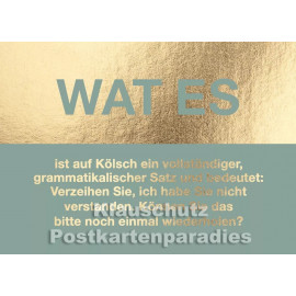 Cityproducts Köln Postkarte mit goldfarbenem Text: Wat es