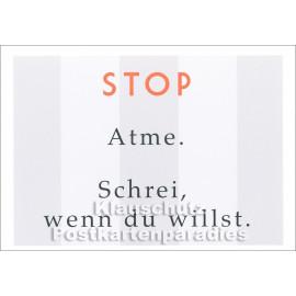 Rabenmütter Sprüche Postkarte: STOP - Atme. Schrei, wenn du willst.
