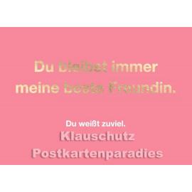Cityproducts goldfarbene Sprüche Postkarte: Du bleibst immer meine beste Freundin.