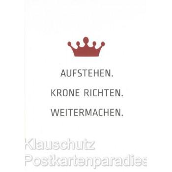 Discordia Postkarte Sprüchekarte: Aufstehen. Krone richten. Weitermachen.