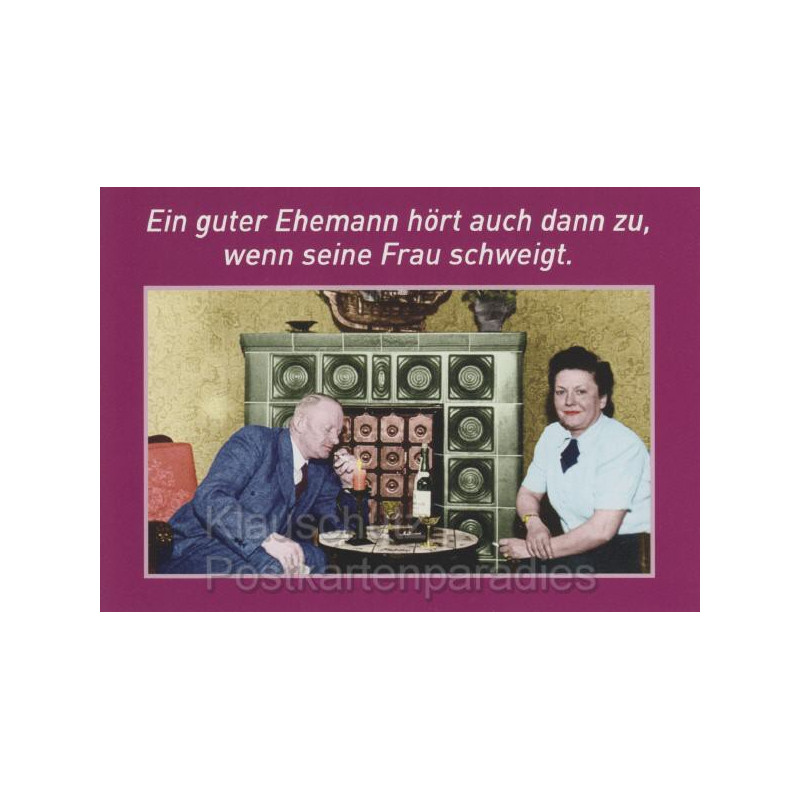 Lustige Postkarte Sprüche von Discordia:  Ein guter Ehemann hört auch dann zu, wenn seine Frau schweigt.