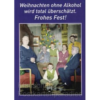 Postkarte - Weihnachten ohne Alkohol wird total überschätzt. Frohers Fest! Weihnachtskarten von Discordia