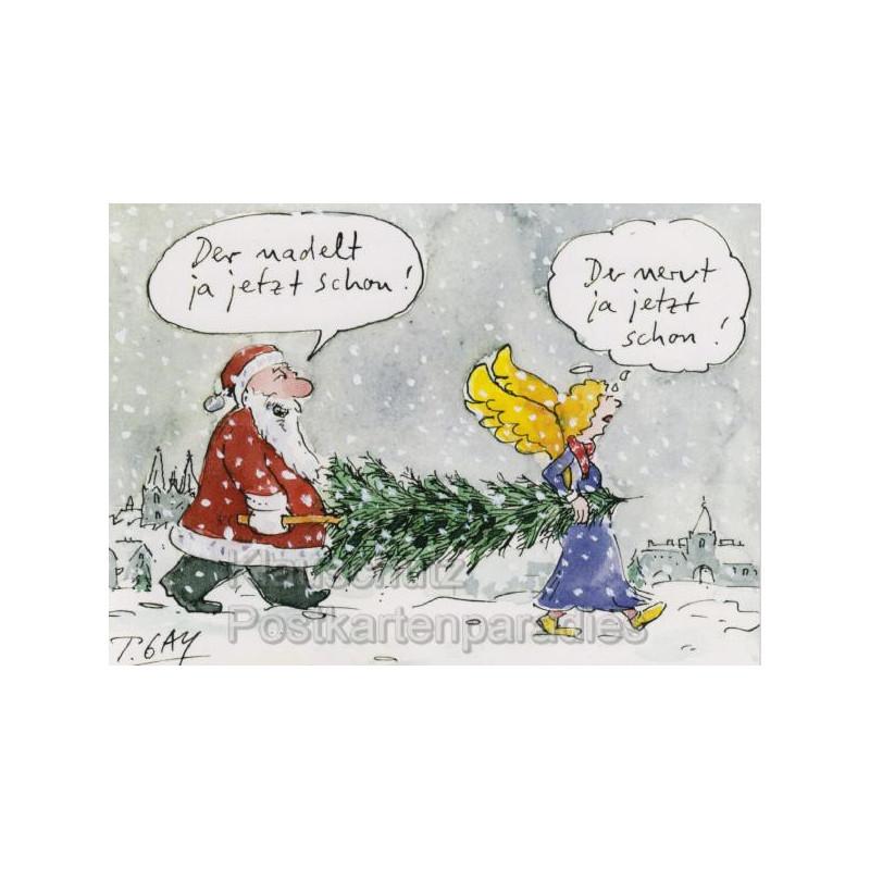Peter Gaymann Weihnachtskarte mit Weihnachtsmann - Der nadelt ja jetzt schon