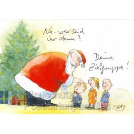 Peter Gaymann Weihnachtskarte mit Weihnachtsmann Na, wer seid ihre denn? - Deine Zielgruppe!