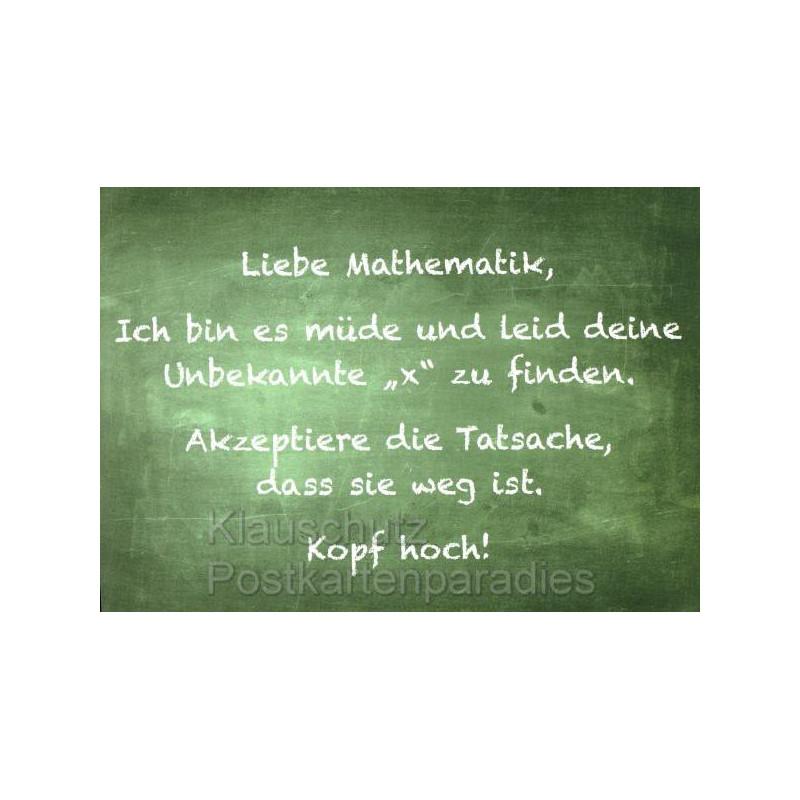 Liebe Mathematik, ich bin es müde und leid deine Unbekannte X zu finden. Lustige Sprüchekarten Postkarten von Discordia