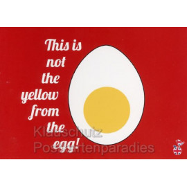 This is not the yellow from the egg - Lustige Denglisch Postkarten von den MainSpatzen