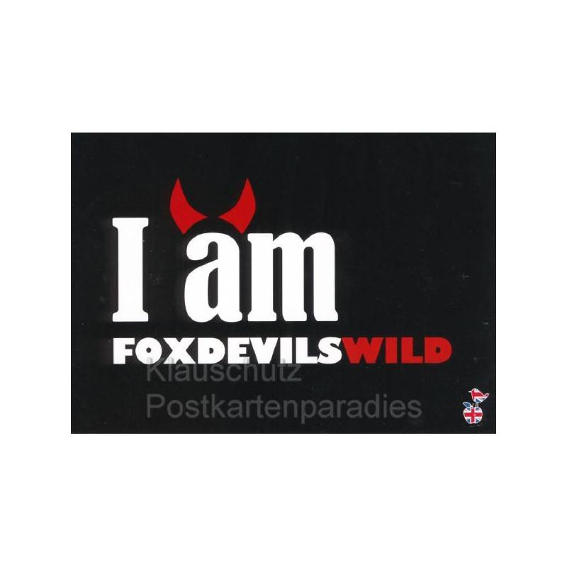I am foxdevilswild - Mainspatzen Karte - Lustige Denglisch Postkarten