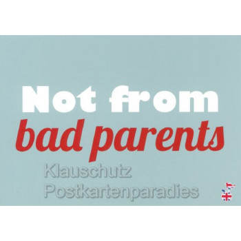 Not from bad parents - Lustige Denglisch Postkarten von den MainSpatzen