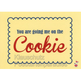 You are going me on the cookie - Lustige Denglisch Postkarten von den MainSpatzen