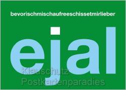 Ejal - Postkarte aus dem Pott