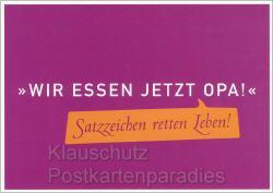 Lustige Postkarte - Satzzeichen retten Leben