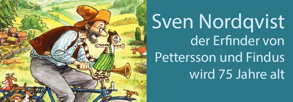 Pettersson und Findus feiern Geburtstag mit Sven Nordqvist