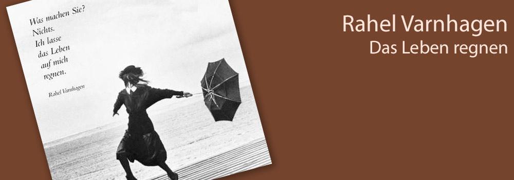 Rahel Varnhagen Postkarte - Ich lasse das Leben auf mich regnen